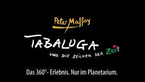 TABALUGA und die Zeichen der Zeit - Das 360°-Erlebnis / 16:9 Trailer (long version)